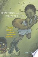 """""""The Content of Our Caricature: African American Comic Art and Political Belonging"""" by Rebecca Wanzo"""