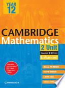 Cambridge 2 Unit Mathematics Year 12 Enhanced Version Book