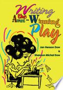 Writing The Award Winning Play Book PDF