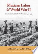 Mexican Labor & World War II