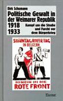 Politische Gewalt in der Weimarer Republik 1918-1933