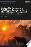 Sustainable Governance of Wildlife and Community Based Natural Resource Management