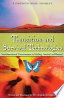 Transition and Survival Technologies