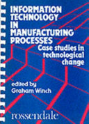 Information Technology in Manufacturing Processes
