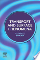 Transport and Surface Phenomena
