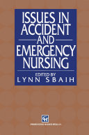 Issues in Accident and Emergency Nursing