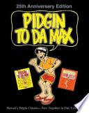 Pidgin To Da Max