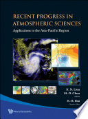 Recent Progress In Atmospheric Sciences  Applications To The Asia Pacific Region