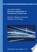 Dynamic Interpretation In International Criminal Law