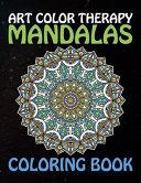 Art Color Therapy Mandalas Coloring Book