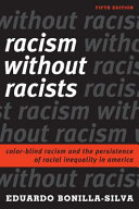 Racism Without Racists 5Ed