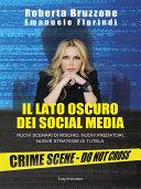 Il lato oscuro dei social media
