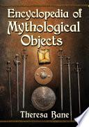 Encyclopedia of Mythological Objects