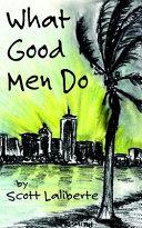 What Good Men Do