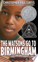 The Watsons Go to Birmingham --1963 Book Discussion Kit