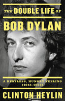 The Double Life Of Bob Dylan Book PDF