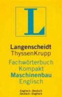 Langenscheidt s dictionary mechanical engineering concise edition
