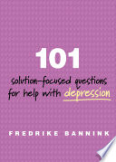 101 Solution Focused Questions for Help with Depression Book