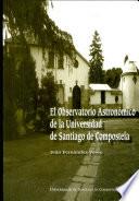 El Observatorio Astronómico de la Universidad de Santiago de Compostela
