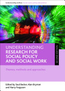 Understanding Research for Social Policy and Social Work (second Edition)