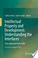 Intellectual Property and Development  Understanding the Interfaces