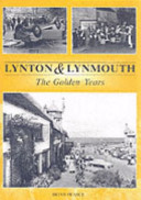 Lynton and Lynmouth the Golden Years