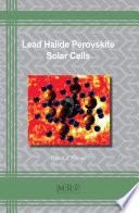 Lead Halide Perovskite Solar Cells Book