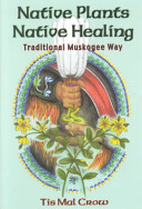 Native Plants, Native Healing