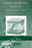 Dermal Absorption Models in Toxicology and Pharmacology