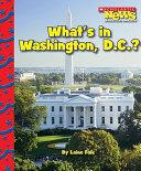 What's in Washington, D.C.?