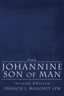 The Johannine Son of Man