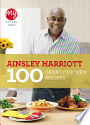 My Kitchen Table  100 Great Chicken Recipes