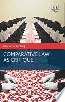 Comparative Law as Critique