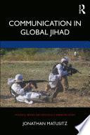 Communication in Global Jihad Book