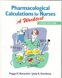 Pharmacological Calculations for Nurses