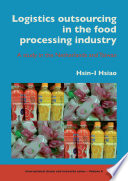Logistics outsourcing in the food processing industry
