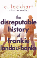 The Disreputable History of Frankie Landau-Banks E. Lockhart Cover