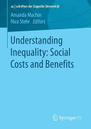 Understanding Inequality  Social Costs and Benefits Book