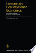 Lectures on Schumpeterian Economics