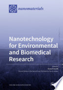 Nanotechnology for Environmental and Biomedical Research
