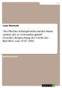 """""""Der Pfeil des Schimpfs kehrt auf den Mann zurück, der zu verwunden glaubt"""" (Goethe). Besprechung des Urteils des BayObLG vom 15.07.1993"""