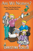 Are We Normal?: Funny, True Stories from an Everyday Family ebook