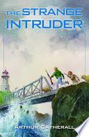 The Strange Intruder