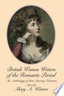British Women Writers of the Romantic Period