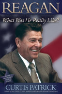 Reagan  What Was He Really Like