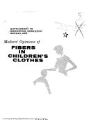 Supplement to Mothers  Opinions of Fibers in Children s Clothes