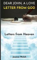 Dear John  a Love Letter from God Book