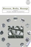 Museum, Media, Message