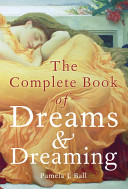 Pdf The Complete Book of Dreams and Dreaming