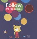 Follow the Red Balloon